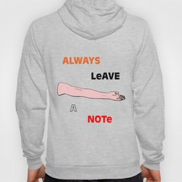 Always Leave A Note Hoody