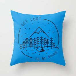 Get lost to be found Throw Pillow