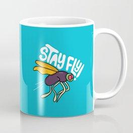 Stay Fly Coffee Mug