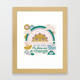 The times, they are a-changin' Framed Art Print
