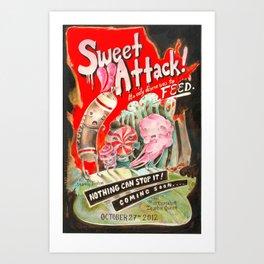 Sweet Attack! Art Print