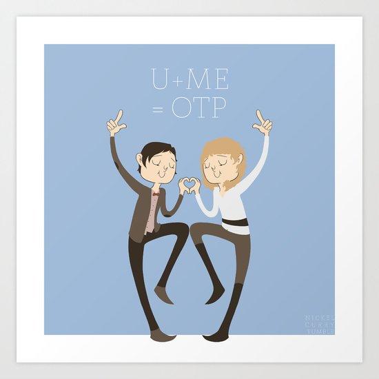 U + ME = OTP (of the TARDIS) Art Print
