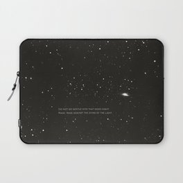 Do not go gentle into that good night.... Laptop Sleeve