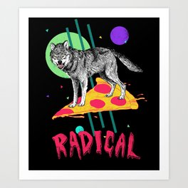 So Radical Art Print