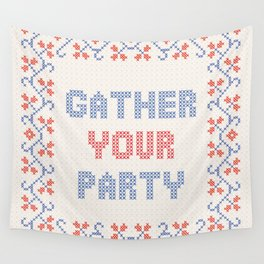 Gather Your Party Wall Tapestry