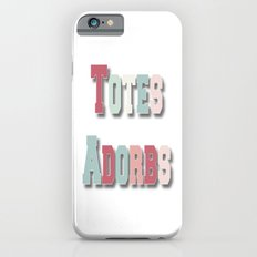Totes Adorbs iPhone 6s Slim Case