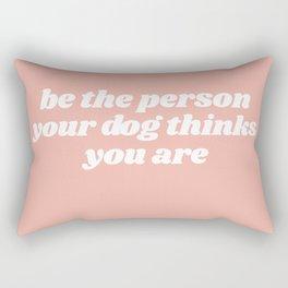 be the person Rectangular Pillow