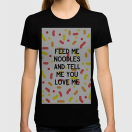 Feed Me Noodles T-shirt