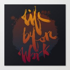 Life Before Work Canvas Print