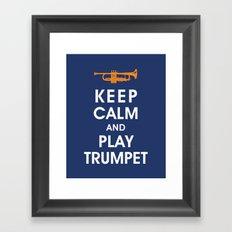 Keep Calm and Play Trumpet Framed Art Print