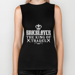 bricklayer the king of trades engineer Biker Tank