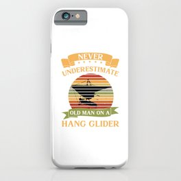 Old Man Hang Glider Hang Gliding Extreme Sports Gift iPhone Case