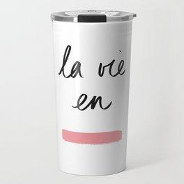 La Vie en Rose x Telma W. Travel Mug