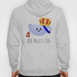 Her Majest-tea Hoody