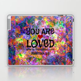 YOU ARE LOVED Everlasting Love Jeremiah 31 3 Art Abstract Floral Garden Christian Jesus God Faith Laptop & iPad Skin
