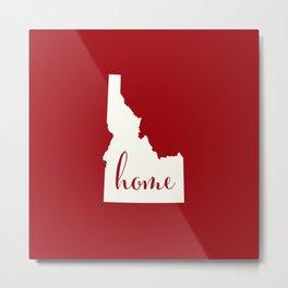 Idaho is Home - Red on White Metal Print