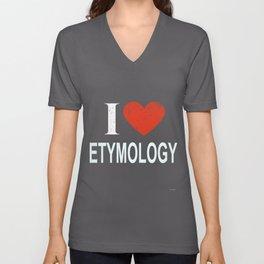 I Love Etymology Unisex V-Neck
