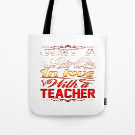In love with a Teacher Tote Bag
