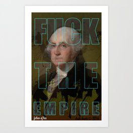 Fuck The Empire (father of lies) Art Print