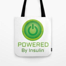 Insulin Funny Sarcastic Diabetes Tote Bag