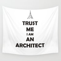 architect Wall Tapestries featuring TRUST ME I AM AN ARCHITECT by CathZanArt