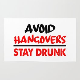 avoid hangovers funny sayings Rug