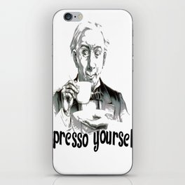 Espresso yourself! iPhone Skin
