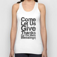 COME, LET US GIVE THANKS FOR OUR MANY BLESSINGS (A Prayer of Gratitude) Unisex Tank Top