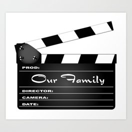 Our Family Clapperboard Art Print