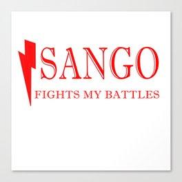 Sango Fights My Battles Canvas Print