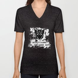 Decepticons Are The Good Guys Unisex V-Neck