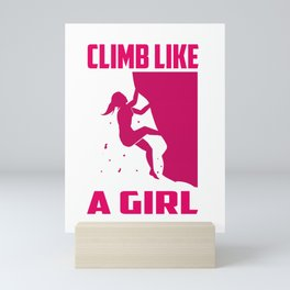 Climb Like A Girl Rock Climbing Boulder Mini Art Print