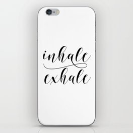 Inhale Exhale print, Black and white print, Gift For Her, Typography Print, Office Wall Art, Minimal iPhone Skin