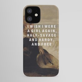 half-savage and hardy, and free iPhone Case