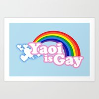 yaoi Art Prints featuring Yaoi is Gay (Blue Sky Version) by merimeaux