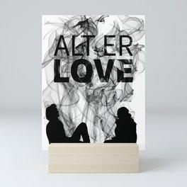 Alt er Love Mini Art Print