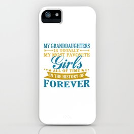 Granddaughters Forever iPhone Case