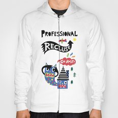 Professional Recluse Hoody