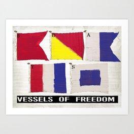 Boat Flags - Vessels of Freedom Art Print