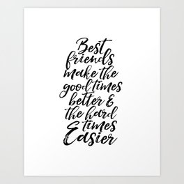 Typography Print Quotes Art Print PRINTABLE ART Love Sign BFF Gifts Best Friends Gift Friends Quotes Art Print