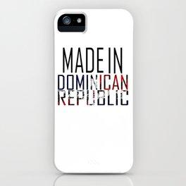 Made In Dominican Republic iPhone Case