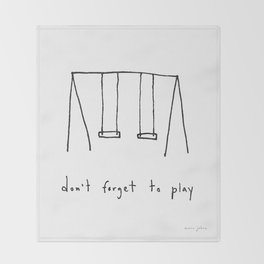 don't forget to play Throw Blanket