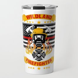 Wildland Firefighter Hero Thin Red Line Smokejumper Gift Travel Mug