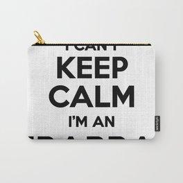 I cant keep calm I am an IBARRA Carry-All Pouch
