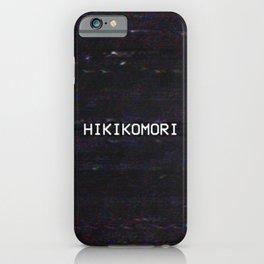 HIKIKOMORI iPhone Case