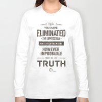quotes Long Sleeve T-shirts featuring Detective Quotes by CHOCOMINT GEEK