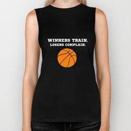 Winners Train, Losers Complain Basketball T-shirt Biker Tank