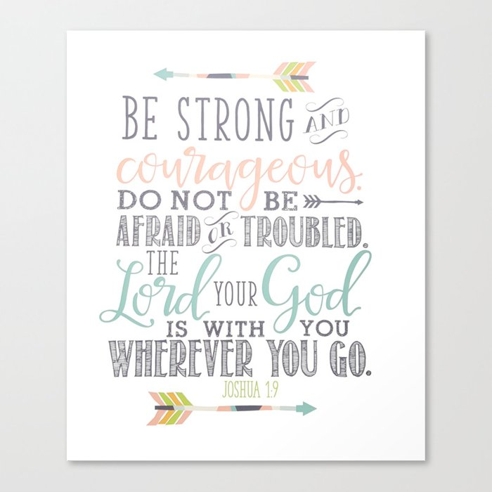30087d69 Joshua 1:9 Christian Bible Verse Typography Design Canvas Print by ...