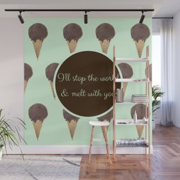 Melt With You (Mint) Wall Mural