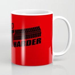Drive Hard Drift Harder Coffee Mug